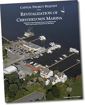 CAPITAL PROJECT REQUEST FOR THE REVITALIZATION OF CHESTERTOWN MARINA
